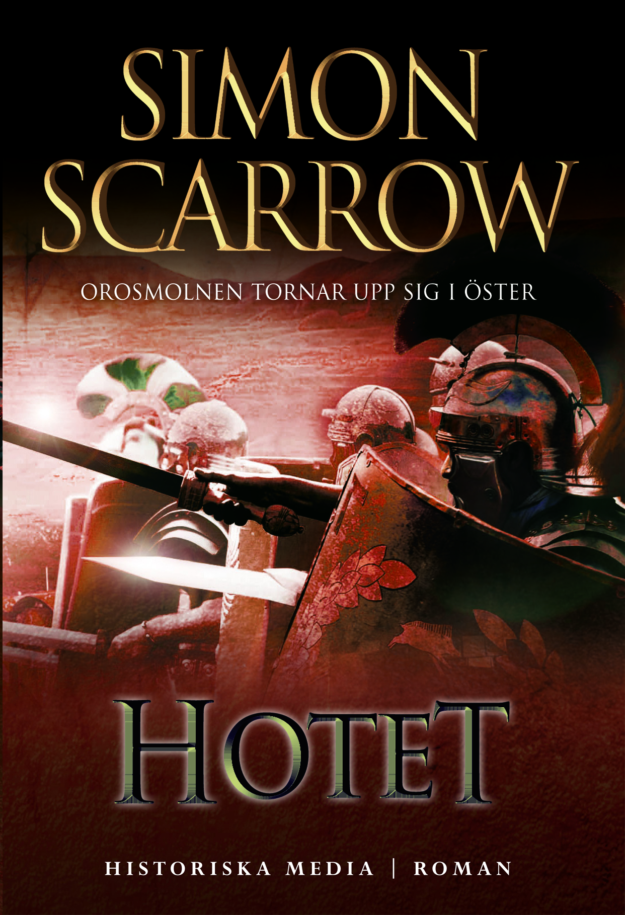 Hotet - Simon Scarrow